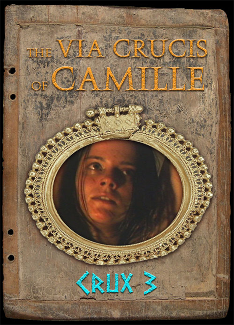 The Via Crucis of Camille - Crux 3