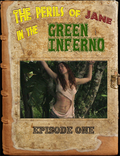 The Perils of Jane in the Green Inferno - Episode 1