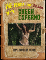 The Perils of Jane in the Green Inferno, Teil 1