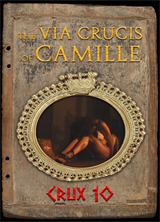 The Via Crucis of Camille - Crux 10